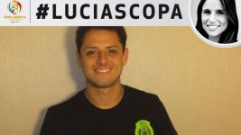 #LuciasCopa: Chicharito exclusive