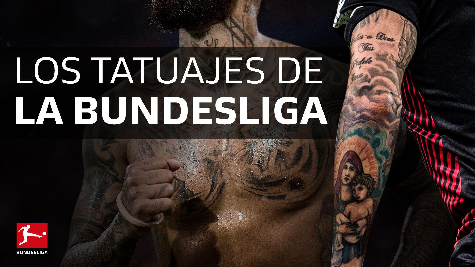Bundesliga Los Tatuajes De La Bundesliga Significado Tiempo Autor
