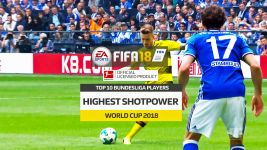 Watch: FIFA 18 Top 10 highest shotpower