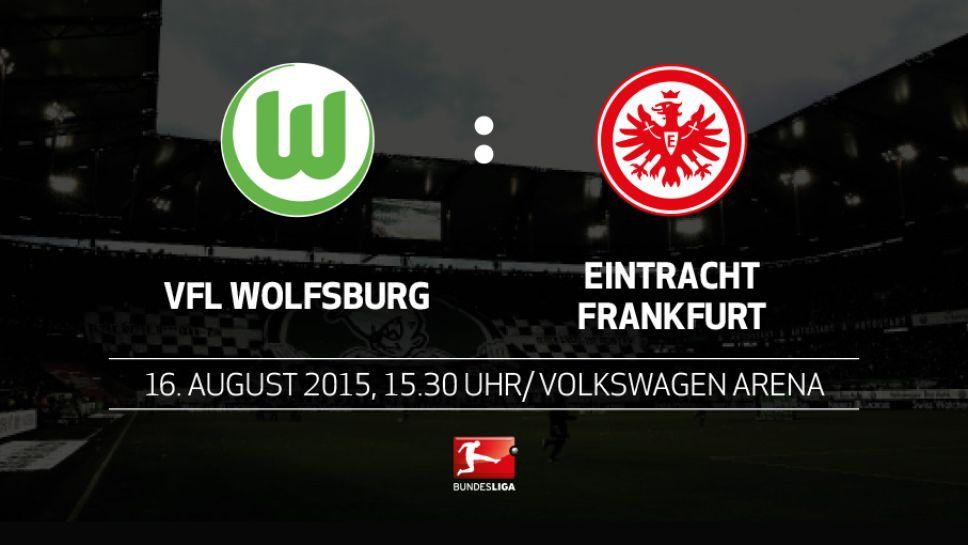Vfl Wolfsburg Eintracht Frankfurt Vorschau 1 Spieltag