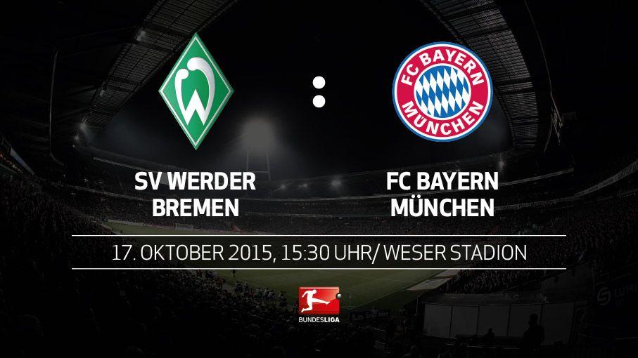 Bundesliga Vorschau Sv Werder Bremen Fc Bayern München 9 Spieltag
